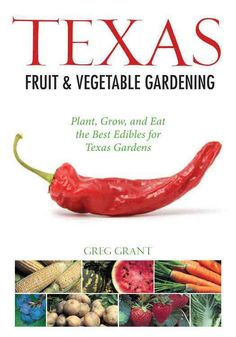 This book includes more than 60 fruits, vegetables and herbs suitable for the diverse growing conditions of Texas gardens. Texas Fruit Vegetable Gardening addresses the climate, soil, sun, and water c