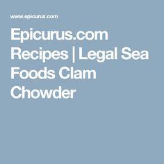 Epicurus.com Recipes | Legal Sea Foods Clam Chowder