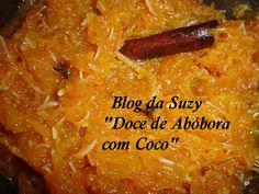 Blog da Suzy : Doce de Abóbora com Coco (muito fácil)