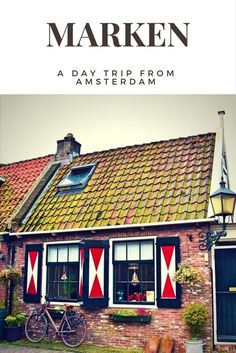 Looking for a great day trip from Amsterdam? Look no further than the village of Marken, the Netherlands!