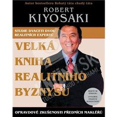 Robert T. Kiyosaki - Velká kniha realitního byznysu od 19,73 €
