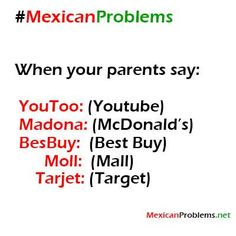 Mexican Problem #4943 - Mexican Problems