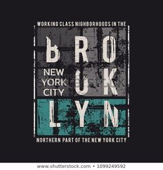 Vector illustration on the theme of New York City Brooklyn. Typography t-shirt graphics poster print banner flyer postcard New T Shirt Design, Shirt Print Design, Tee Shirt Designs, Minimal Graphic Design, Graphic Design Typography, Mens Polo T Shirts, London Map, Shirt Quilt, Banner Printing
