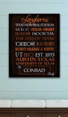 Texas Longhorns Wall Art, my dad would love something like this but of course with Vance on it(: