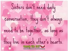 Sisters...                                                                                                                                                                                 More