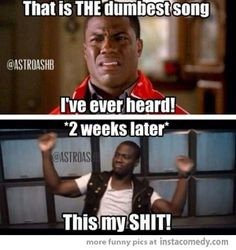 True...hollaback girl...I thought it was stupid but so catchy...AWHUH THIS MAH SHIT ALL YHEMA MSN BALJ NALH XD SOMETHING IS WRONG WITH ME