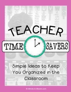 If there's anything we need in schools, it's teacher time savers! Here are different tips and tricks that help teachers save time and keep their classrooms organized. #classroomorganization #classroommanagement #teachingideas