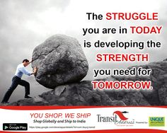 The STRUGGLE you are in today is developing the STRENGTH you need for TOMORROW. #Saturday #motivation #DontGiveUp #Startagain