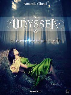 """Leggere Romanticamente e Fantasy: Recensione """"Odyssea. Oltre i confini del tempo"""" di..."""