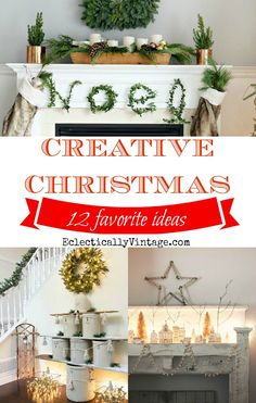 Creative Christmas Decorating Ideas - these are really unique! eclecticallyvintage.com