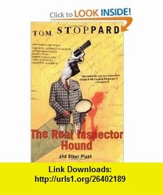 The Real Inspector Hound and Other Plays (9780802135612) Tom Stoppard , ISBN-10: 0802135617  , ISBN-13: 978-0802135612 ,  , tutorials , pdf , ebook , torrent , downloads , rapidshare , filesonic , hotfile , megaupload , fileserve