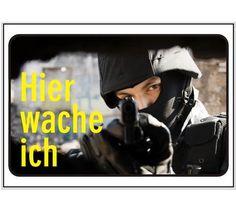 Schild Hier Wache Ich  #schild #aluschild #warnschild #hierwacheich / mehr Infos auf: www.Guntia-Militaria-Shop.de