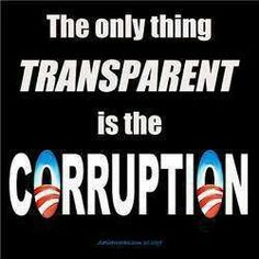 Corruption.....From The Worst President EVER, U.S.A. Get It Yet? Impeach President Barack Obama!
