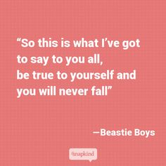 Beastie Boys quote  #quotes #happiness