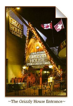 "I will go back. The Grizzly House in Banff, Canada. A fondue restaurant ""For Lovers and Hedonists."""