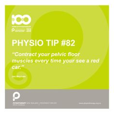 #physio tip: contract your pelvic floor muscles