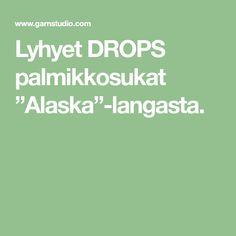 "Lyhyet DROPS palmikkosukat ""Alaska""-langasta. Alaska, Chili, Chile, Chilis"