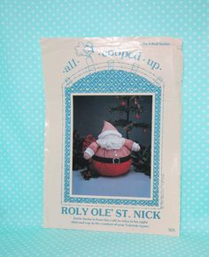 Santa Doll Pattern. Soft Sculpture. Roly Ole' St. Nick   Uncut. Complete. Cheap Pattern, Cheapest Shipping by FashionSew on Etsy