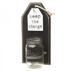 Shabby Chic Keep The Change Sign With Glass Mason Style Jar See images and videos about shabby chic at coastersfurniture.org