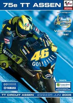 posters tt assen 23/24/25-juni-2005 Bike Poster, Motorcycle Posters, Poster Ads, Art Posters, Illustrations And Posters, Vintage Posters, Retro Bike, Vr46, Valentino Rossi