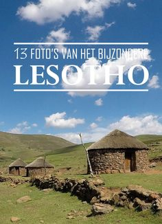 13 Beautiful pictures of the small kingdom of Lesotho. www.hipontrip.nl