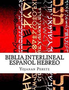 Biblia Interlineal Español Hebreo: Para Leer en Hebreo (Devarim-Deut ) (Volume 5) (Spanish Edition), http://www.amazon.com/dp/1507642555/ref=cm_sw_r_pi_awdm_b5nXvb0BCZEPK
