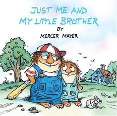 Just Me and My Little Brother by Mercer Mayer  #Books #Kids #BigBrotherhood