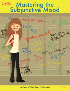 MASTERING THE SUBJUNCTIVE MOOD