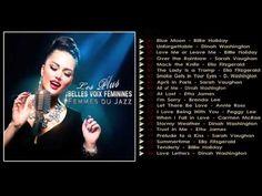 Femmes du Jazz Les Plus Belles Voix Féminies - YouTube