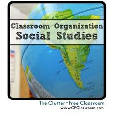 Clutter-Free Classroom: Organizing Social Studies Materials in the Classroom {Tips, Photos, Ideas}