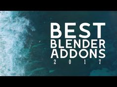My Favorite Blender Add-ons of 2017 - YouTube