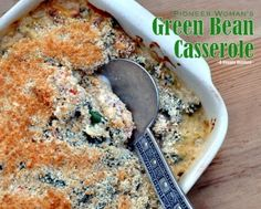 Pioneer Woman's Green Bean Casserole. A from-scratch version of the classic side dish (bonus: with bacon instead of mushrooms, for fungi haters like me!)