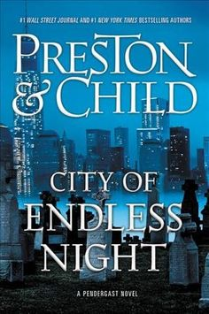 City of Endless Night by Preston & Child. Heading an investigation into the murder of a wealthy tech billionaire's daughter, Lieutenant CDS Vincent D'Agosta teams up with FBI Special Agent A.X.L. Pendergast, only to uncover the work of a serial killer whose agenda threatens an entire city.