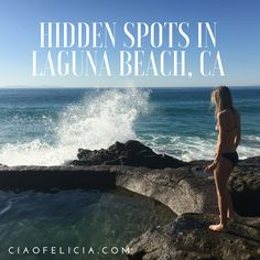 Some of the best hidden spots in Laguna Beach, California!