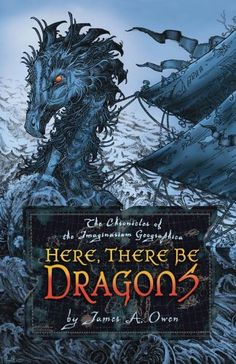 This was my book with a blue cover Here, There Be Dragons (Chronicles of the Imaginarium Geographica, The)