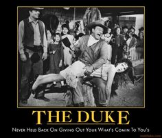 The Duke- NEVER HELD BACK ON GIVING OUT WHAT'S COMIN TO YOU'S!!