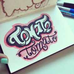 I say Tomate, you say Tomato. #lettering #letteringdaily #type #doodle - @magicmaia- #webstagram
