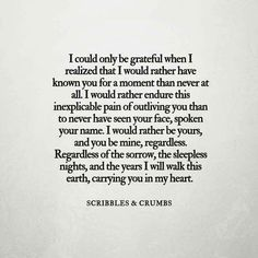 Love Quotes and thoughts about my soulmate : QUOTATION - Image : Quotes Of the day - Description I could only be grateful when i realized that i would rather have known you for a moment. Sharing is Caring - Don't forget to share this quote Grieving Quotes, Grief Loss, Loss Quotes, Quotes About Moving On, Found Out, Beautiful Words, Simply Beautiful, Love Of My Life, Wise Words