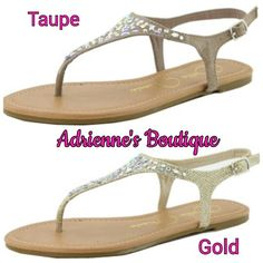It's that time of year again when the spring shoes start coming out! New to Adrienne's Boutique.  Taupe or gold sandals with AB stones. Sizes 5.5-10. Only $17.99  Find us on Facebook and Instagram.