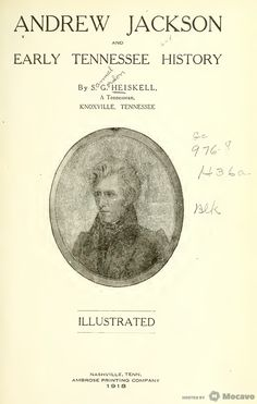 Andrew Jackson and early Tennessee history (1918)
