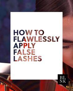 How to Flawlessly Apply False Lashes #blinkbeauty #makeuptutorial #falseeyelashes