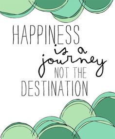 find joy in the journey...
