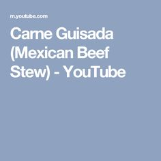 Mexicans, Beef stews and Dinner on Pinterest