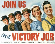 """""""Join us in a Victory Job"""" ~ This WWII women's recruitment propaganda poster was used to target women to join the female branches of the armed services or participate in industrial or agricultural work around the country. The hard skilled labors of women helped in the victory of the war."""