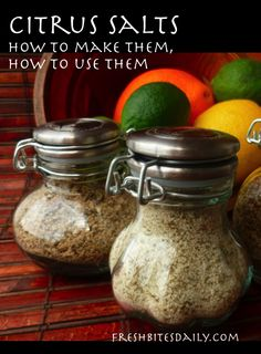 These simple citrus salts may make you very popular among your friends...