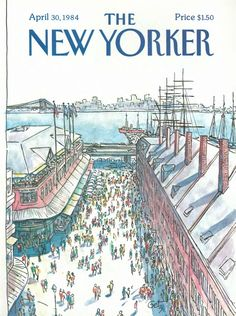 April 30, 1984 | The New Yorker The South Street Seaport