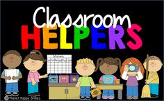 Students LOVE Classroom Helpers/Jobs and You Will, Too!