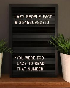 Message board quotes - Was I right 😜 lazy lazyfact quote quotes letterbox letterboxquotes letterboard letterboardquotes instadaily instagood fun… Word Board, Quote Board, Message Board, Felt Letter Board, Felt Letters, Quotable Quotes, Me Quotes, Funny Quotes, Humour Quotes