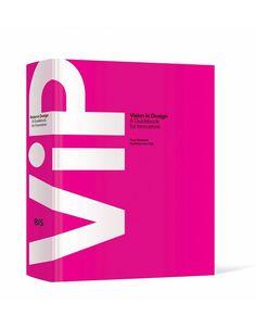 Matthijs van Dijk and Paul Hekkert VIP Vision in Product Design - BIS Publishers