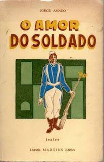 """Jorge Amado - """"O Amor do Soldado"""" [br] (1947)"""